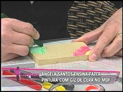 Aprenda a Fazer Pintura com Giz de Cera no MDF vr 20110628