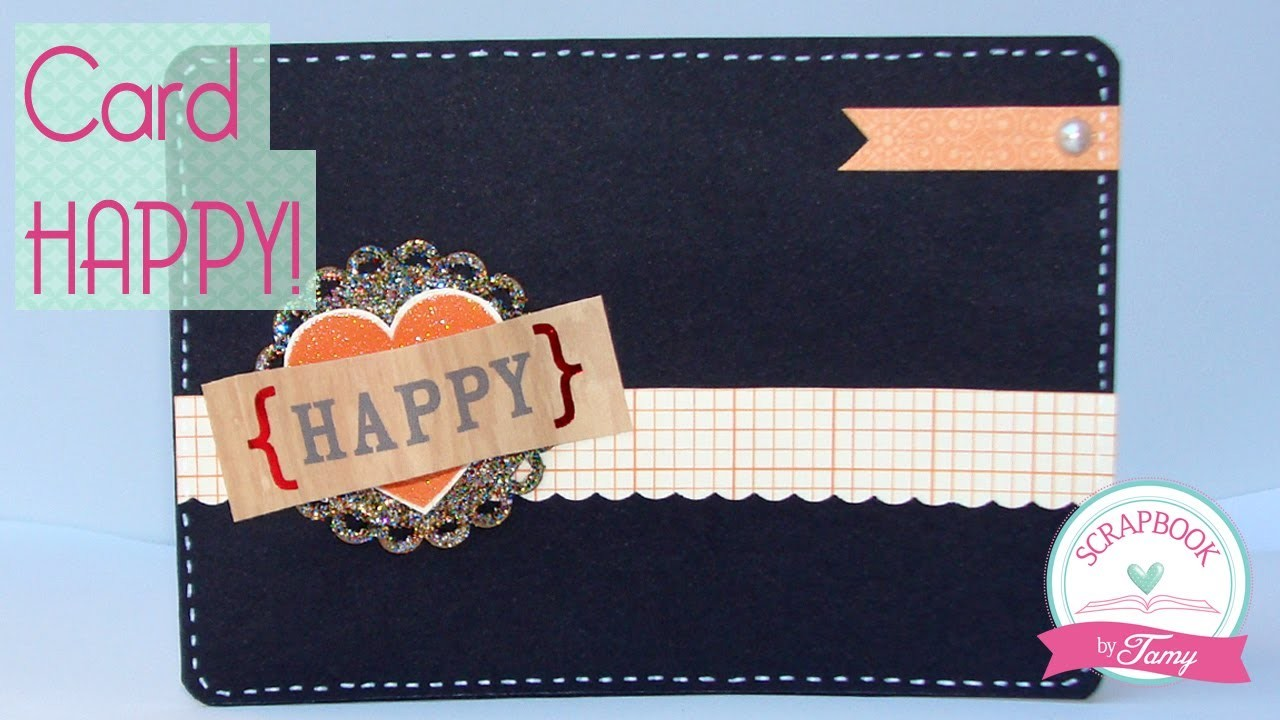 DIY Card Happy - Scrapbook by Tamy
