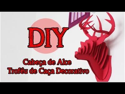 DIY: Cabeça de Alce Decorativa | Trofeu de Caça Decorativo | Decor