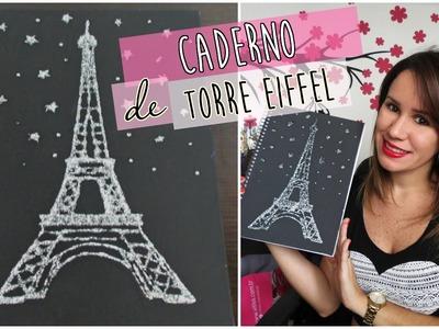 DIY | Caderno Personalizado de Torre Eiffel | Faça Você Mesmo