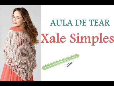 AULA DE TEAR- XALE SIMPLES- AULA DA NOVELÂNDIA