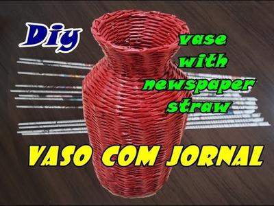 Como fazer vaso com jornal # DIY VASE WITH PAPER STRAW