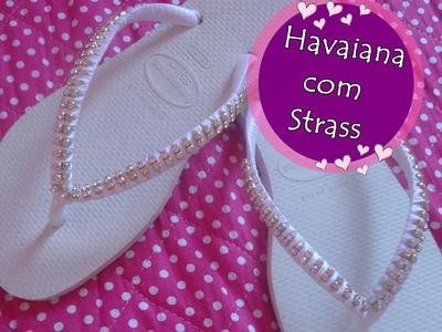 Faça você mesma: Havaiana decorada com strass