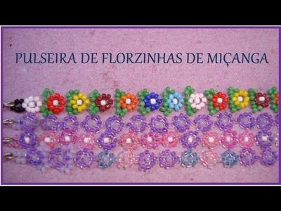 PULSEIRA de FLORZINHAS DE MIÇANGA - Tutorial by Ana