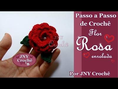 Passo a Passo de Crochê Rosa enrolada por JNY Crochê