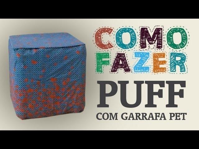 Como Fazer um puff com garrafas PET e papelão. How to: beanbag with plastic bottles
