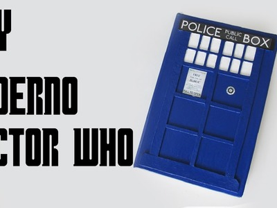 DIY: Caderno Personalizado TARDIS - DOCTOR WHO (Especial Volta as Aulas Geek - Back to School)