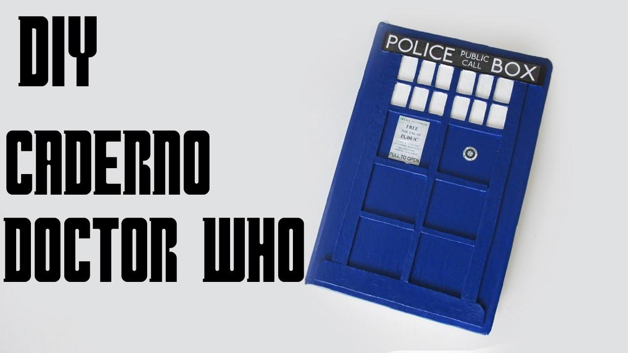 DIY: Caderno Personalizado TARDIS - DOCTOR WHO (Especial Volta as Aulas Geek - Back to School)