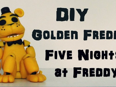 DIY: Como Fazer o Golden Freddy - Urso Amarelo de FIVE NIGHTS at FREDDY'S - FNAF