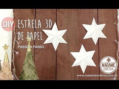 Como fazer Estrela 3D de 6 pontas com papel - EASY DIY 3D paper star