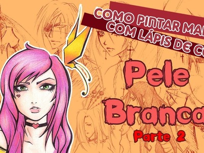 [Parte 2] Como pintar mangá com lápis de cor (How to paint manga with colored pencils)