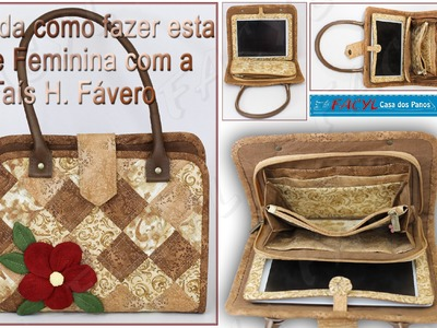 Passo a passo da Valise Feminina com Porta Tablet por Taís H. Fávero