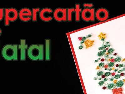 Supercartão de Natal (como fazer quilling) (origami + artesanato)
