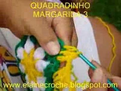 CROCHE - SQUARE. QUADRADINHO MARGARIDA EM CROCHE - 3ª PARTE - FINAL