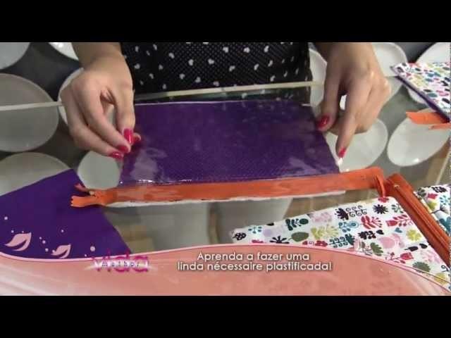 Aprenda a fazer uma linda nécessaire plastificada!