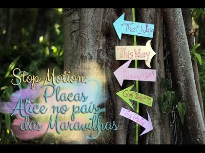 DIY Stop Motion: Placa Alice no país das Maravilhas!