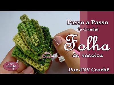 Passo a Passo de Crochê Folha de Roseira por JNY Crochê