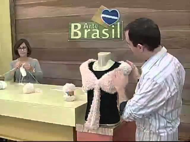 ARTE BRASIL - CLAUDIA MARIA - ESTOLA MULTIUSO EM TRICÔ (21.07.2011)