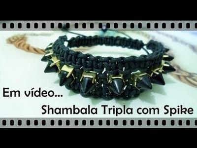 Passo a Passo #13 - Pulseira Shambala tripla com spike