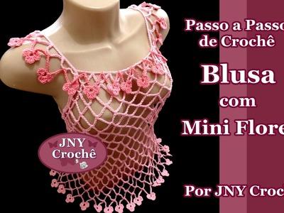 Passo a Passo de Crochê Blusa com Mini Flores por JNY Crochê