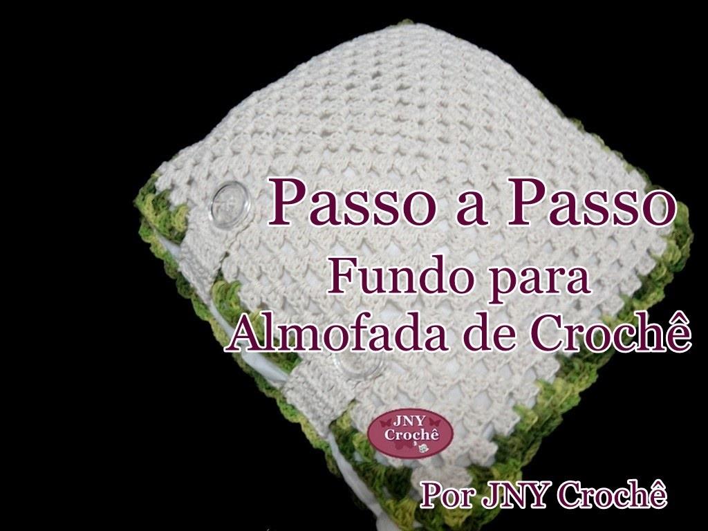 Passo a passo Fundo de crochê para capa de almofada por JNY Crochê
