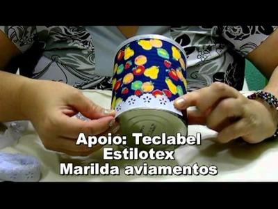 CRIS AZEVEDO EM DICAS DE RECICLAGEM- LATA