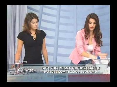 Textura - Textura  & Tecido, programa Revista da Cidade - TV Gazeta - 20.07.2012 parte 1