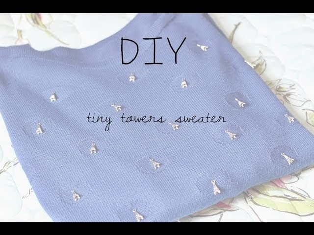 Tiny tower sweater diy