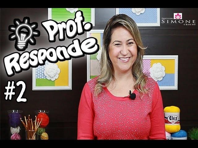 2º Perguntas e Respostas de crochê - #ProfResponde #ProfessoraSimone