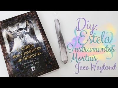 DIY: Estela do Jace Wayland! Os Instrumentos Mortais + SORTEIO -  TMI - Seja um Shadowhunter! ♥