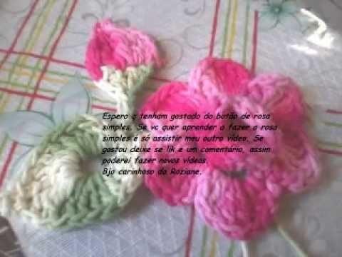 Botão de rosa simples em croche.bay Roziane P. dos Santos.
