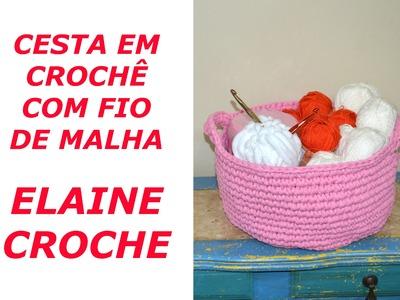 CESTA EM CROCHÊ COM FIO DE MALHA - CROCHÊ