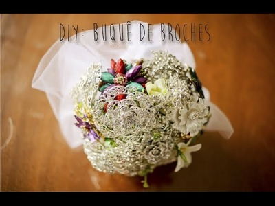 DIY: buquê de broches prático (DIY brooches bouquet)