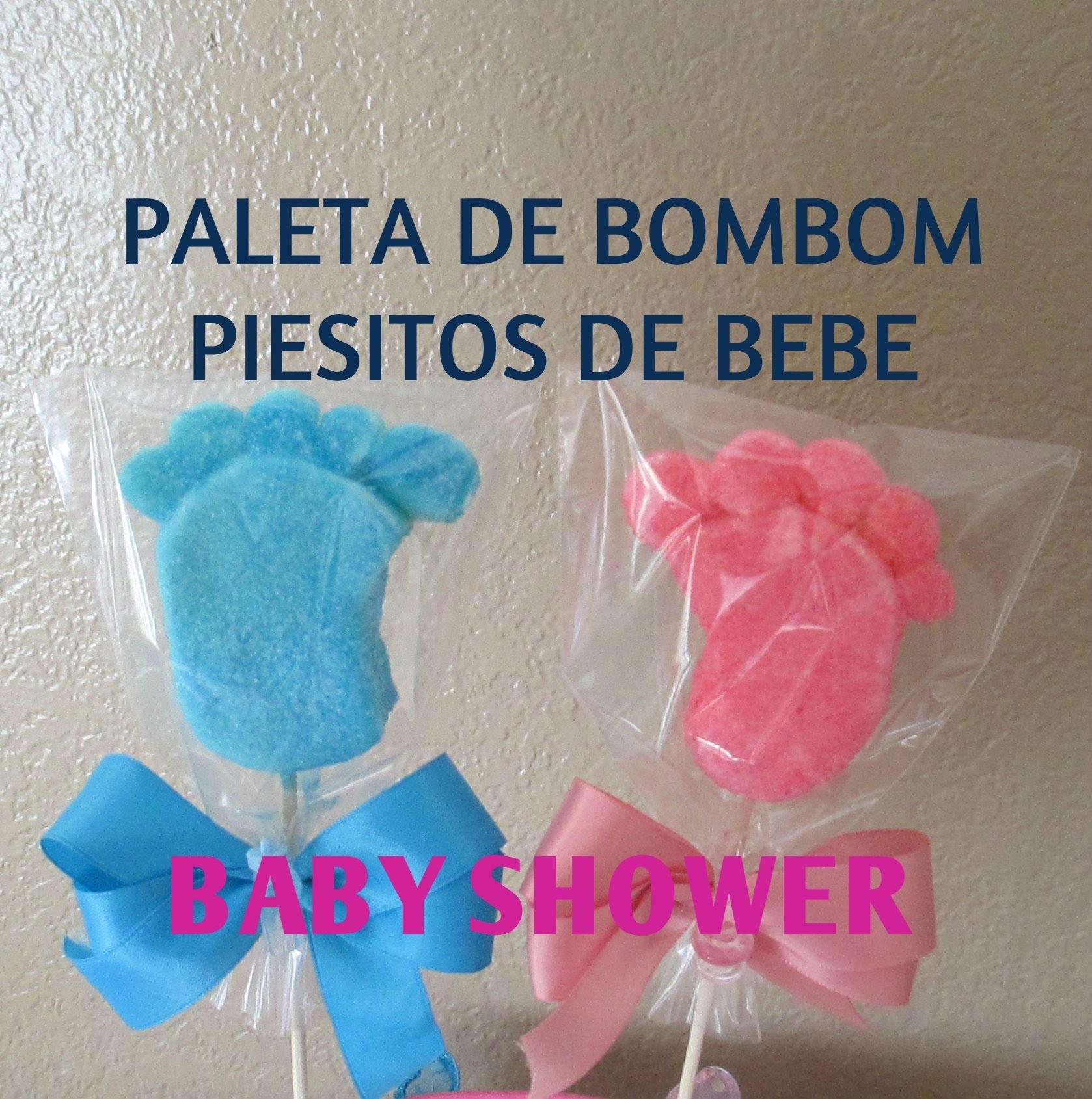Paleta De Bombon Piesitos De Bebe.Baby Shower.Tutorial - Madelin's Cakes