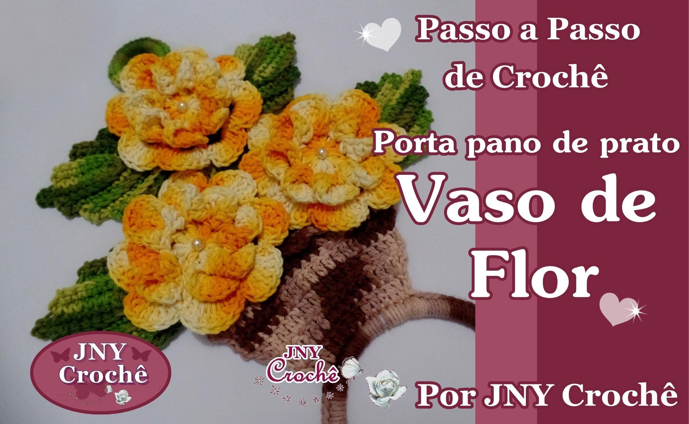 Porta pano de prato de crochê Vaso de Flor por JNY Crochê