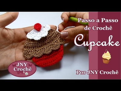 Passo a Passo Cupcake de crochê por JNY Crochê