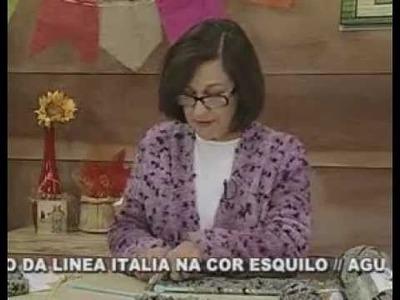 ARTE BRASIL - CLAUDIA MARIA - XALE ESQUILO EM TRICÔ (15.06.2011 - Parte 2 de 2)