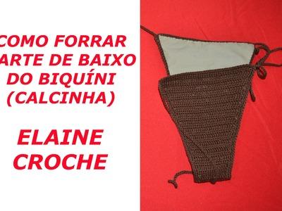 COMO FORRAR BIQUÍNIS EM CROCHÊ - PARTE DE BAIXO (CALCINHA)