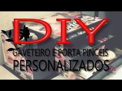 DIY: Gaveteiro e Porta Pincéis Personalizados por Renata Nicolau