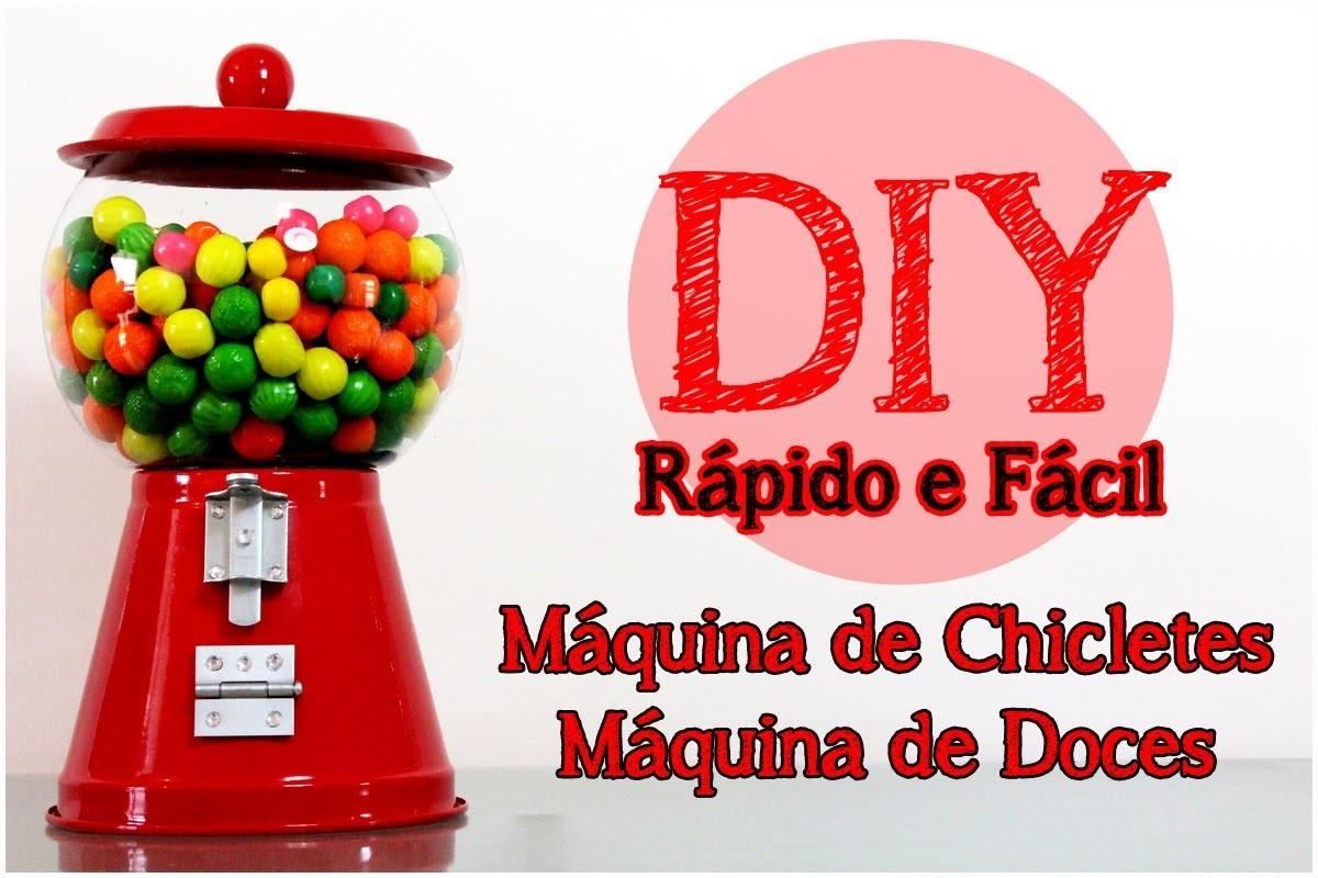 Máquina de Chicletes | Máquina de Doces | Presente Original (DIY)- Faça você mesma
