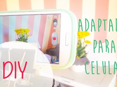 [Papo de Blogueira] DIY - Tutorial de adaptador para filmar com celular - Kaccau Carvalho