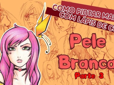 [Parte 3] Como pintar mangá com lápis de cor (How to paint manga with colored pencils)