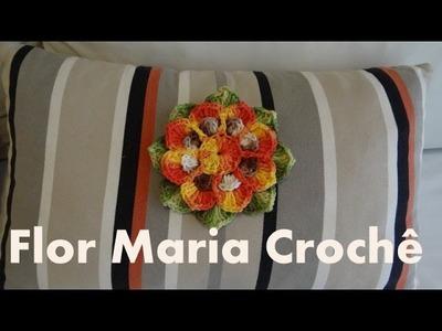 Passo a passo Flor Maria em Crochê