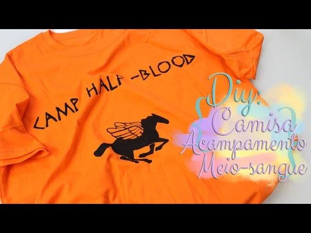 DIY: Camisa Acampamento Meio-Sangue - Percy Jackson e os Olimpianos