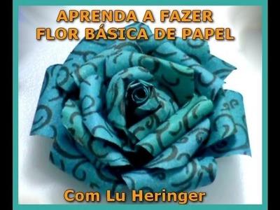 FLOR DE PAPEL (BÁSICA) + COMO FAZER TINTA A ÁLCOOL - COM LU HERINGER