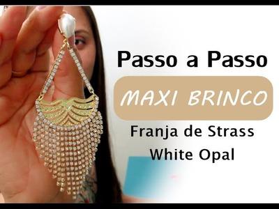 Passo a Passo #82: Maxi Brinco Franja White Opal | Especial Reveilon