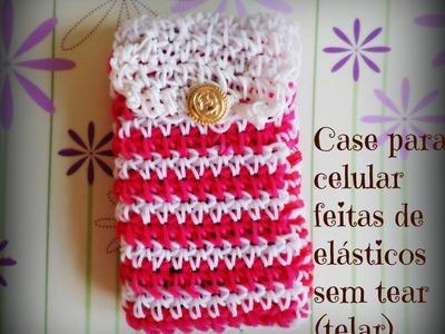 Case para celular feitas de elásticos sem tear (telar)