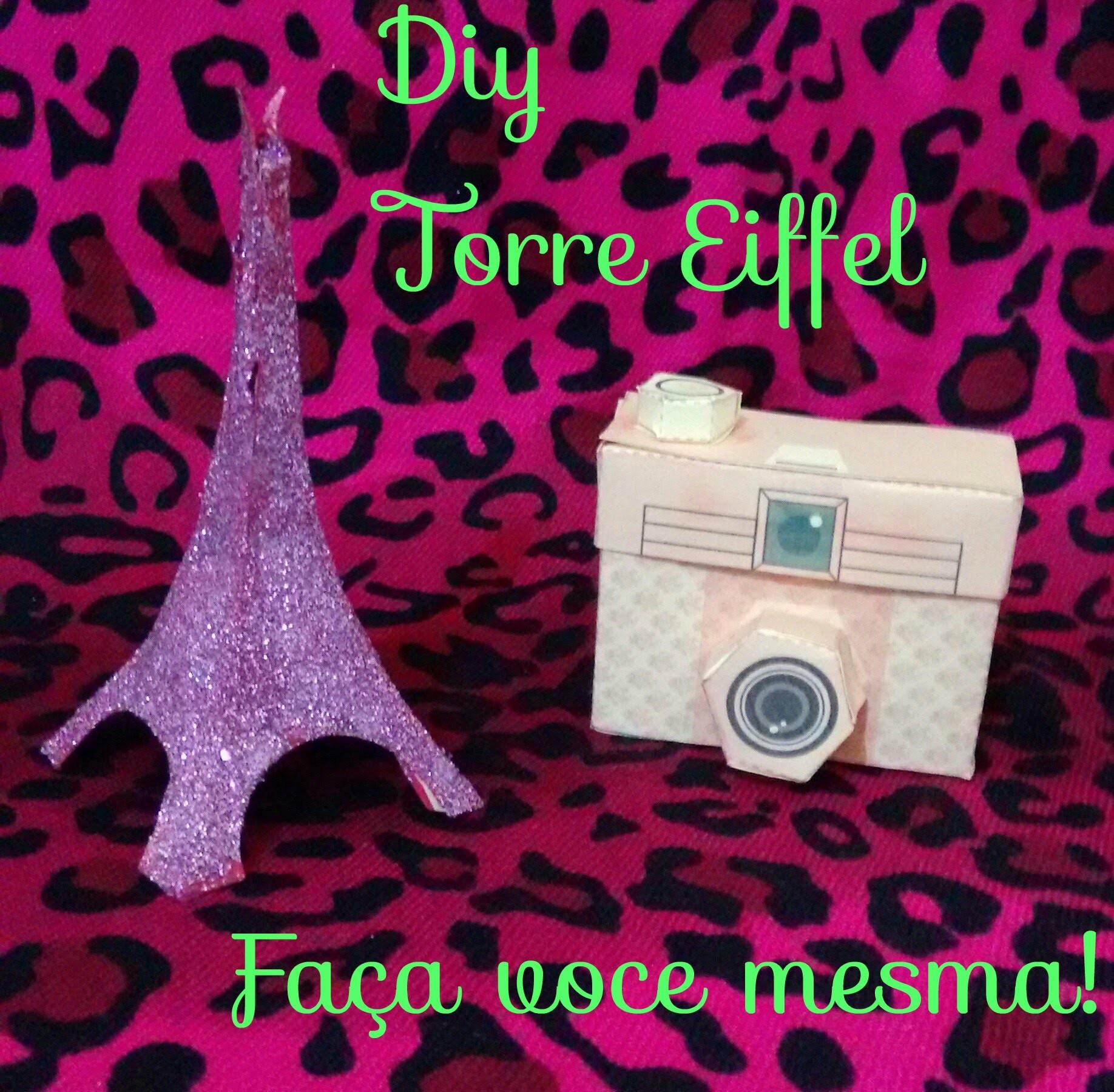 Diy:Faça voce mesma Torre Eiffel (Paper Toy)!