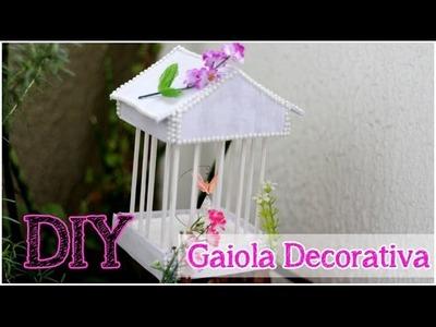 DIY: Gaiola Decorativa | Decor | Dica de presente