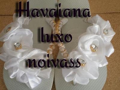 HAVAIANA LUXO  NOIVAS